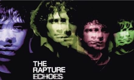 The Rapture y su disco Echoes nos recuerdan el Dance Punk