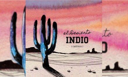 Indio presenta El Desierto Capítulo I