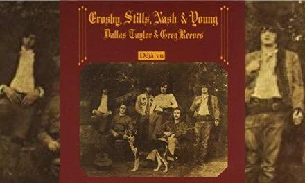 Crosby Stills Nash & Young: Deja Vu (1970)