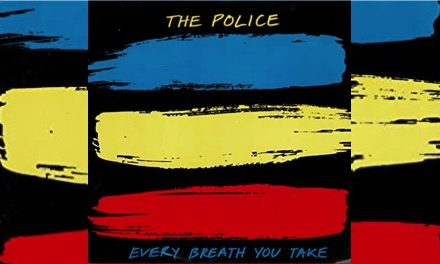 The Police: 'Every Breath You Take'