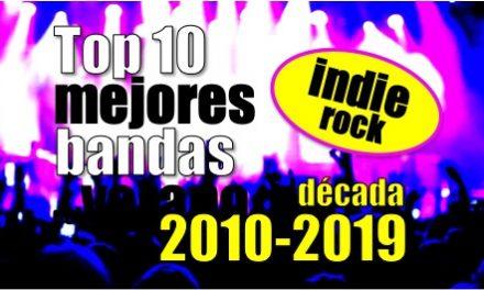 Top 10 mejores bandas de indie rock (formadas en la década 2010-2019)