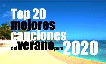Top 20 mejores canciones del verano para 2020