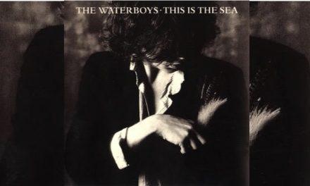 The Waterboys y su impresionante 'This Is the Sea'