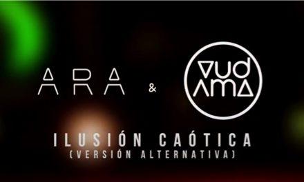 ARA & Vudama revisan 'Ilusión Caótica'