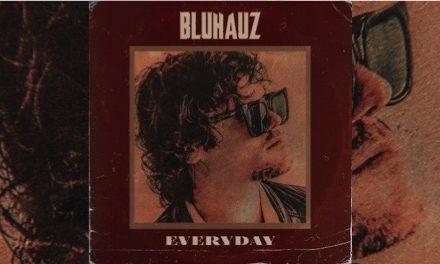 Bluhauz presenta 'Everyday'