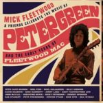 Mick Fleetwood & Friends: Homenaje a Peter Green