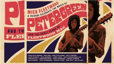 Mick Fleetwood & Friends: Homenaje a Peter Green